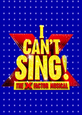 I Can't Sing! -The  X-Factor Musical